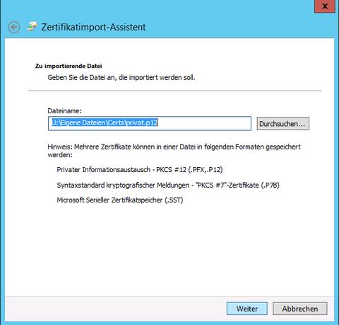 Zertifikatimport-Assistent Privates Zertifikat auswählen