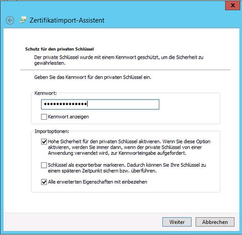 Zertifikat-Import Assistent Passphrase eingeben