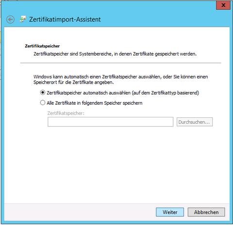 Zertifikat-Import Assistent Zertifikatsspeicher